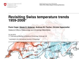 Revisiting Swiss temperature trends 1959-2008*
