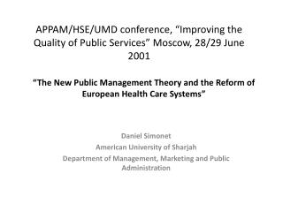 "APPAM/HSE/UMD conference, ""Improving the Quality of Public Services"" Moscow, 28/29 June 2001"
