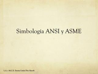 Simbolog�a  ANSI  y  ASME