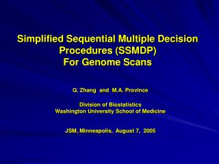 Simplified Sequential Multiple Decision Procedures (SSMDP) For Genome Scans