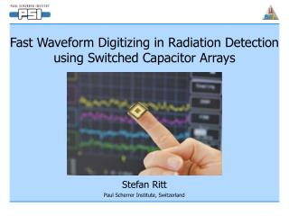 Fast Waveform Digitizing in Radiation Detection using Switched Capacitor Arrays
