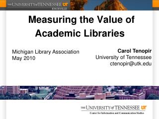 Measuring the Value of Academic Libraries