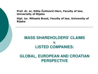 MASS SHAREHOLDERS  CLAIMS  v.  LISTED COMPANIES:  GLOBAL, EUROPEAN AND CROATIAN PERSPECTIVE