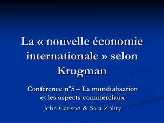 La   nouvelle  conomie internationale   selon Krugman