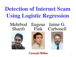 Detection of Internet Scam Using Logistic Regression
