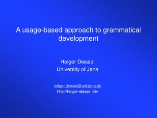 A usage-based approach to grammatical development