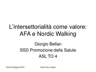 L'intersettorialità come valore:  AFA e Nordic Walking