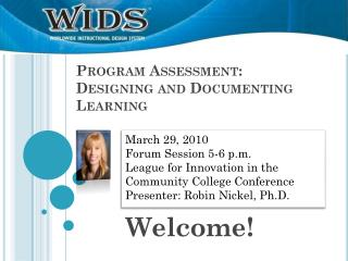Program Assessment: Designing and Documenting Learning