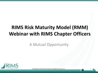 RIMS Risk Maturity Model (RMM) Webinar with RIMS Chapter Officers