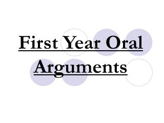First Year Oral Arguments