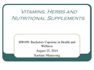 Vitamins, Herbs and Nutritional Supplements