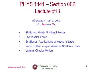PHYS 1441 – Section 002 Lecture #13
