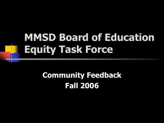 MMSD Board of Education Equity Task Force