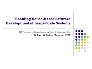 Enabling Reuse-Based Software Development of Large-Scale Systems