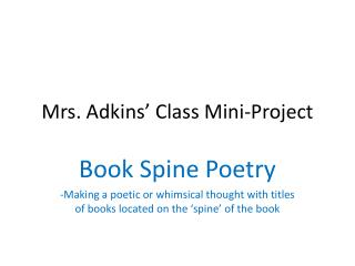 Mrs. Adkins� Class Mini-Project