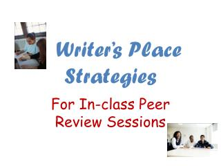 Writer's Place Strategies