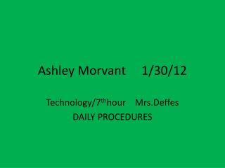 Ashley Morvant     1/30/12