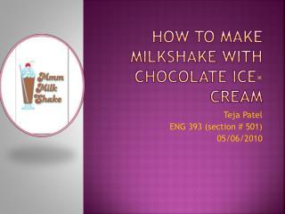 How To Make Milkshake With Chocolate Ice-cream