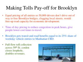 Making Tolls Pay-off for Brooklyn