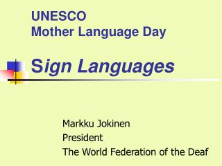 UNESCO  Mother Language Day S ign Languages