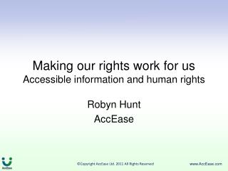 Making our rights work for us Accessible information and human rights