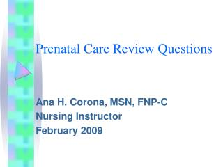 Prenatal Care Review Questions