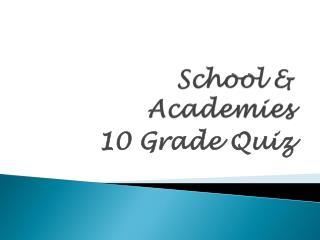 School & Academies