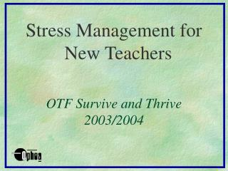 OTF Survive and Thrive 2003/2004