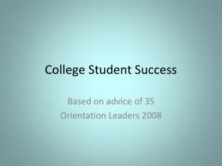 College Student Success