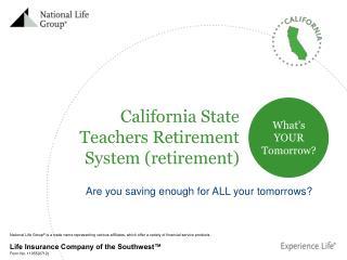 California State Teachers Retirement System (retirement)