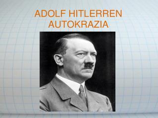 ADOLF HITLERREN AUTOKRAZIA