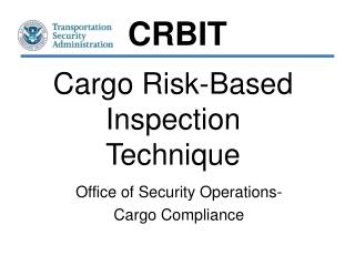 Cargo Risk-Based Inspection Technique