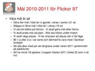 Mål 2010-2011 för Flickor 97