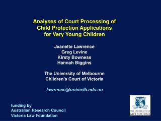 Analyses of Court Processing of  Child Protection Applications  for Very Young Children