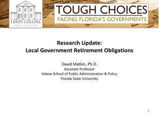 Research Update: Local Government Retirement Obligations  David Matkin, Ph.D. Assistant Professor