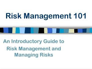 Risk Management 101