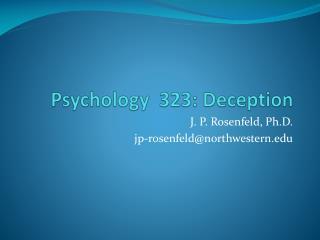 Psychology  323: Deception