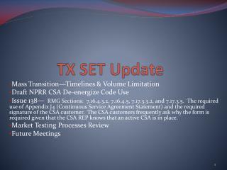 TX SET Update