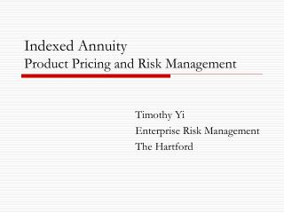 Indexed Annuity Product Pricing and Risk Management