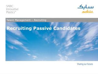 Recruiting Passive Candidates