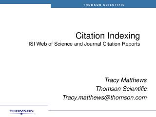 Citation Indexing ISI Web of Science and Journal Citation Reports