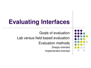 Evaluating Interfaces