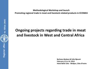 Ongoing projects regarding trade in meat and livestock in West and Central Africa
