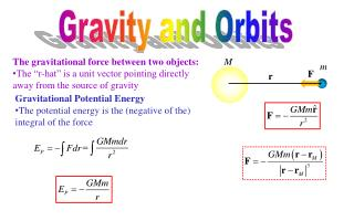 Gravitational Potential Energy The potential energy is the (negative of the) integral of the force