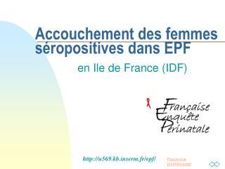 Accouchement des femmes séropositives dans EPF