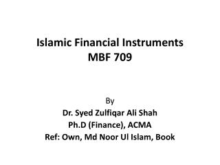 Islamic Financial Instruments MBF 709