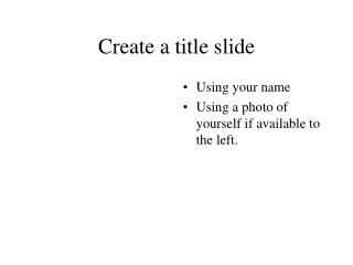 Create a title slide