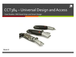 CCT384 � Universal Design and Access