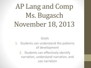 AP Lang and Comp  Ms. Bugasch  November 18, 2013