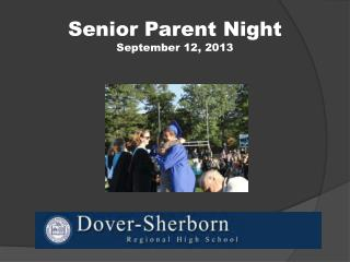 Senior Parent Night September 12, 2013